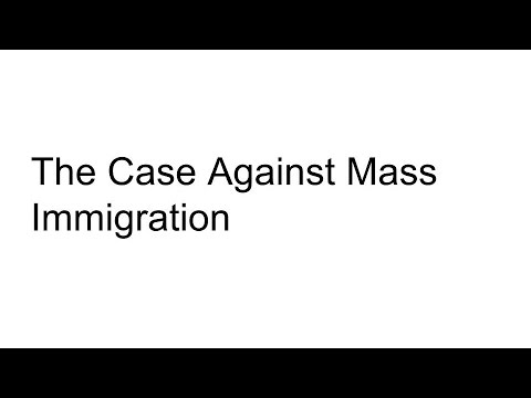 The Case Against Mass Immigration