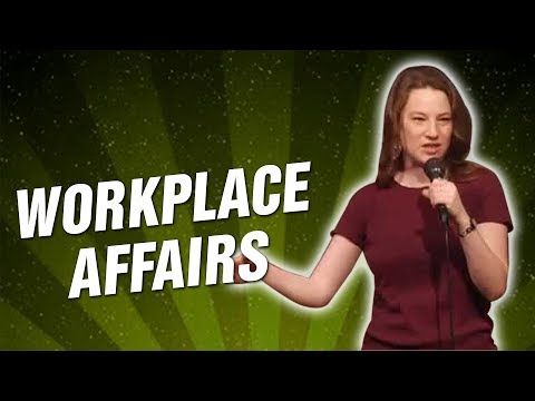 Workplace Affairs (Stand Up Comedy)