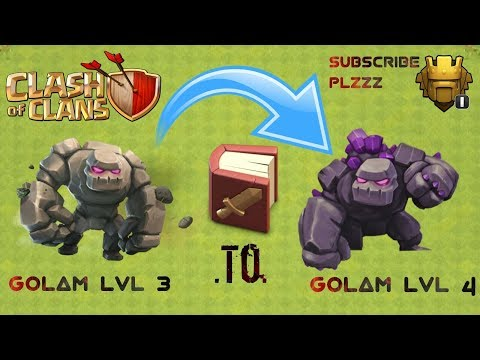 Use Of Book Of Fighting In Clash Of Clans..upgrade Golem From LVL 3 To 4.....