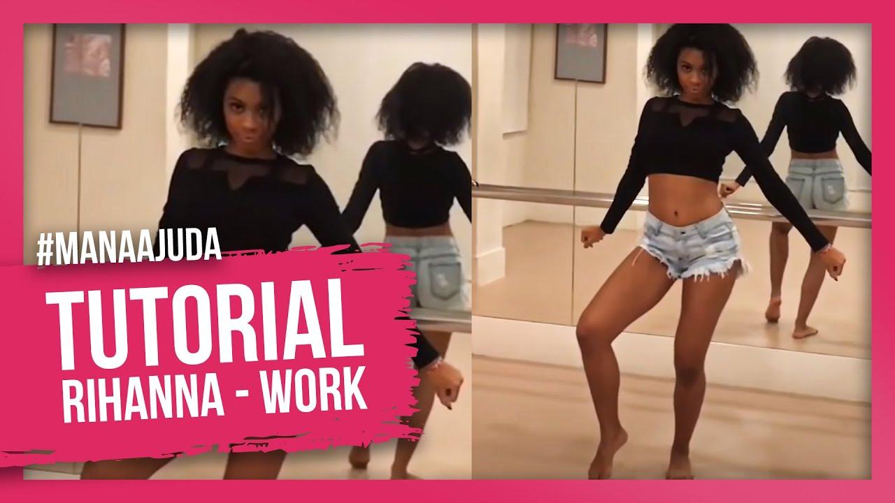 Work Rihanna Feat Drake Tutorial Coreografia Youtube