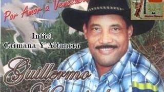 Guillermo Hernandez - Infiel Cuaima Y Altanera