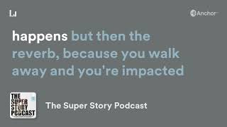 "Super Story Sound Byte #7- Houston Howard Talks About How Your Project ""Reverbs"" When It Has Meaning"