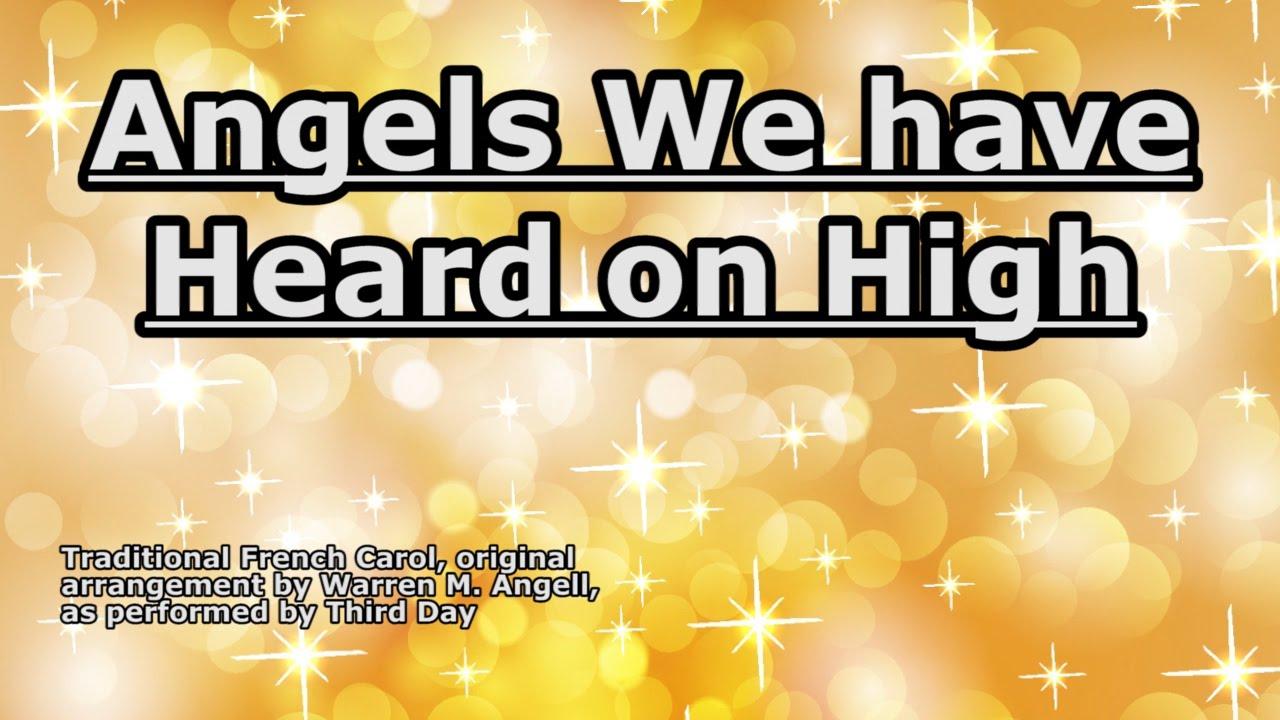 Angels We Have Heard on High - Third Day - Lyrics - YouTube