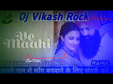 ve-maahi-l-kesari-l-arjit-singh-and-asers-kaur-l-dj-vikash-rock