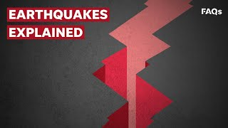 The science behind earthquakes and what makes them so dangerous | Just The FAQs