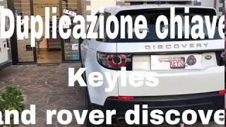 Duplicazione chiave keyless Land Rover Discovery