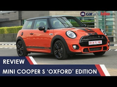 Mini Cooper S 'Oxford' Edition: Review | NDTV carandbike
