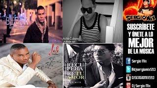 Sergio Mix - Arrepentida, A donde vas, Alguien como tu, Como hago, Recuperare Rmx