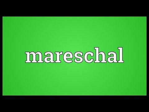 Mareschal Meaning