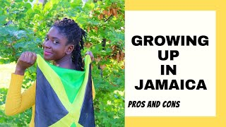 What is was like growing up in Jamaica