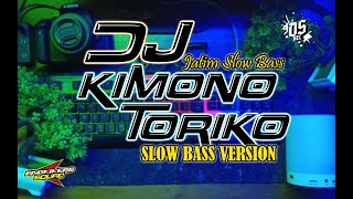 Download Lagu DJ KIMINO TORIKO SLOW VERSION | JATIM SLOW BASS mp3