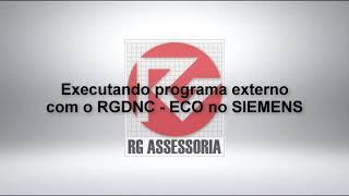 Executando programa externo com o RGDNC   ECO no SIEMENS
