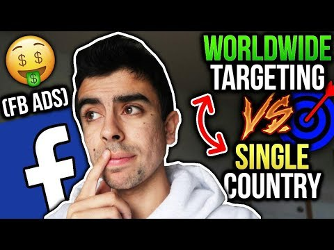 FACEBOOK ADS MASTERY: WORLDWIDE VS SINGLE COUNTRY (HOW TO GET BEST RESULTS) - SHOPIFY DROPSHIPPING