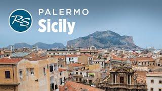 Palermo, Sicily: Lively Neighborhoods - Rick Steves' Europe Travel Guide - Travel Bite
