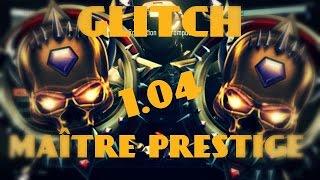 glitch   tre matre prestige bo3 en 1 04 nouvelle mthode