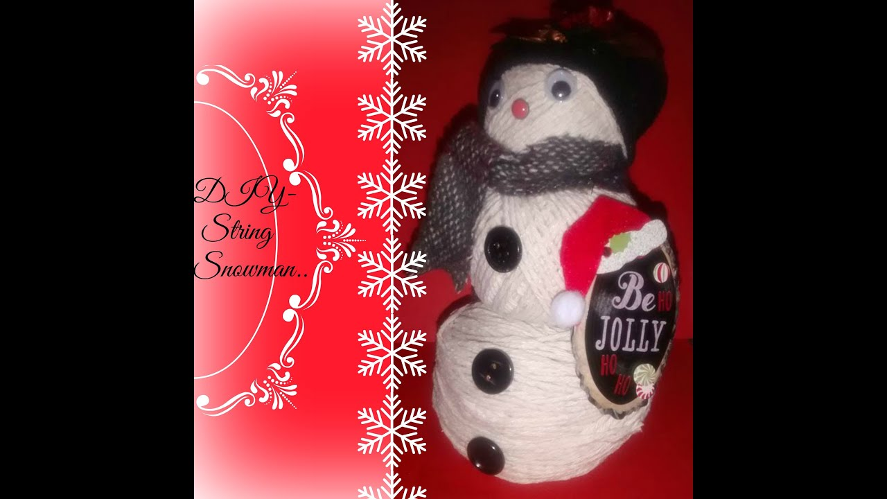 easy diy string snowman tutorial christmas 2015 youtube