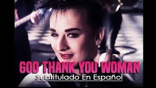 Culture Club - God Thank You Woman (subtitulado en Español )