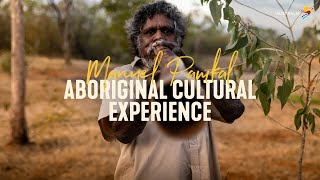 Top Didj Aboriginal Cultural experience with Manuel Pamkal from Katherine, Northern Territory