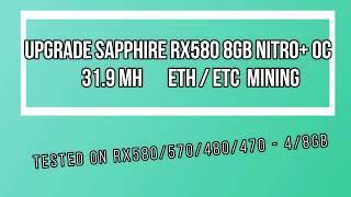 SAPPHIRE RX580 8GB NITRO+ OC - 31.9MH Ethereum mining / Ethereum Classic mining