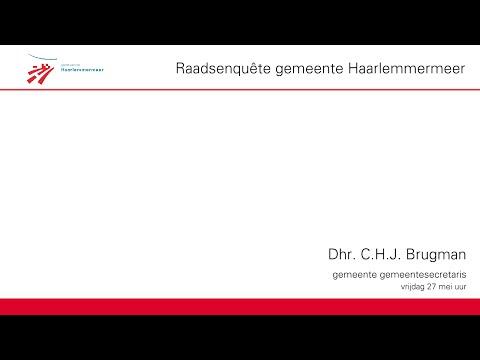 Raadsenquête gemeente Haarlemmermeer: C.H.J. Brugman (gemeentesecretaris)
