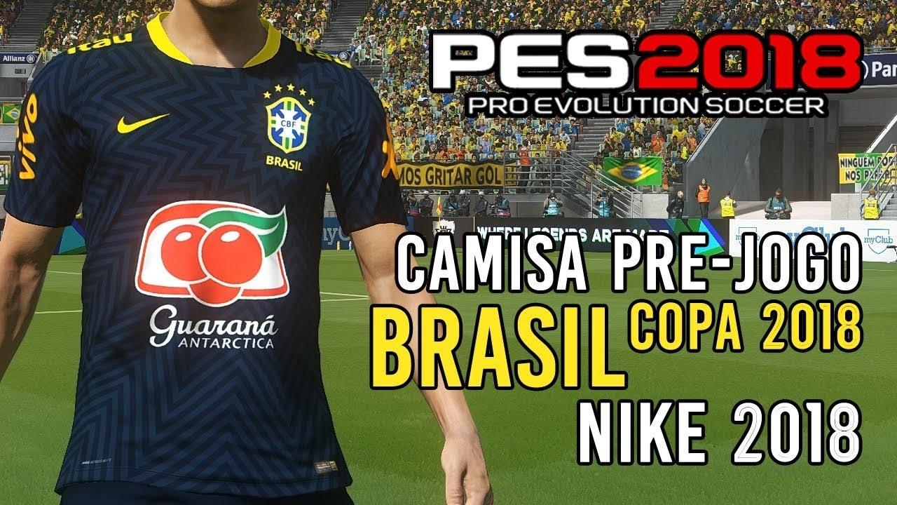 803147a280 PES 2018: camisa pré-jogo da Seleção Brasileira [download PC e PS4 ...