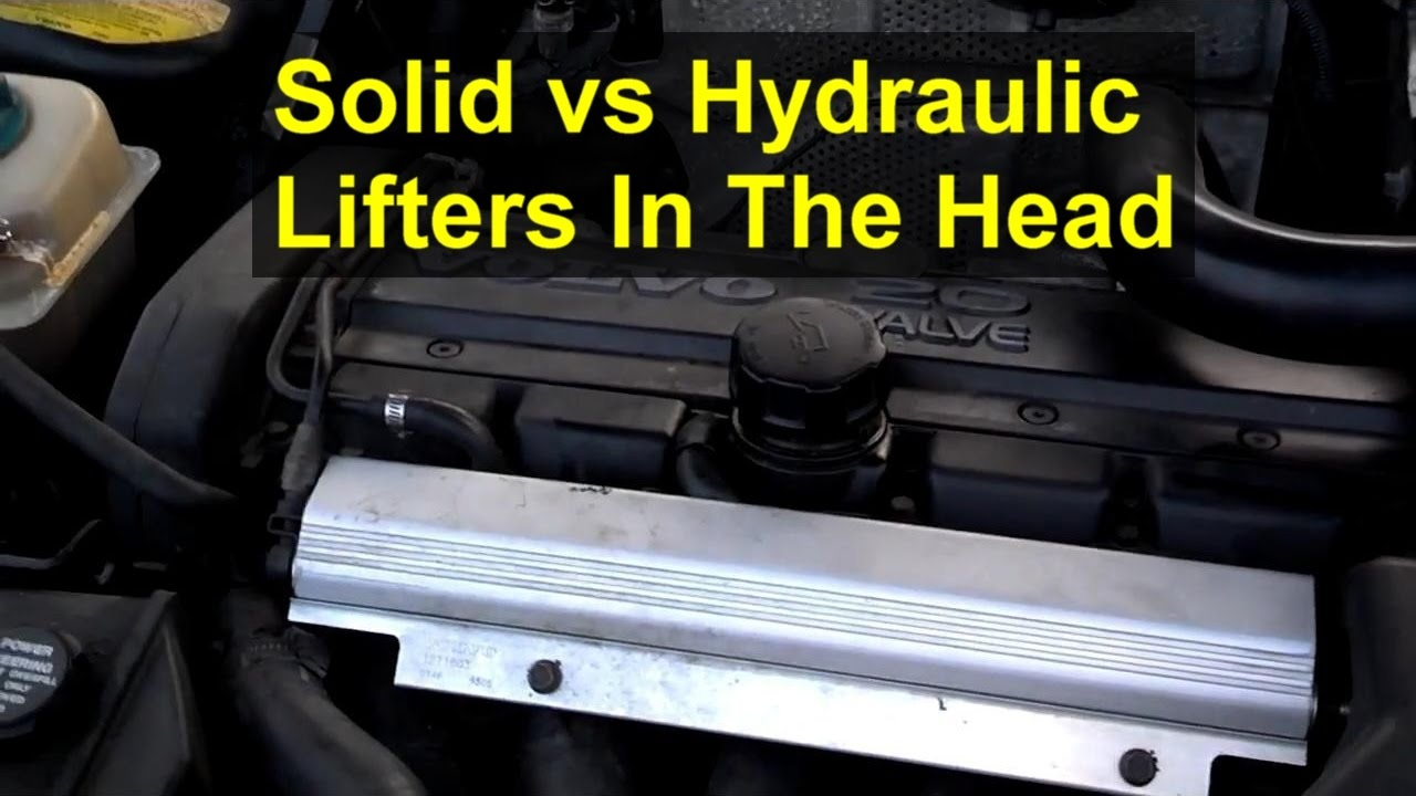 Solid vs hydraulic lifters in the Volvo white block engine, 850, S70, V70, S60, etc. - VOTD ...
