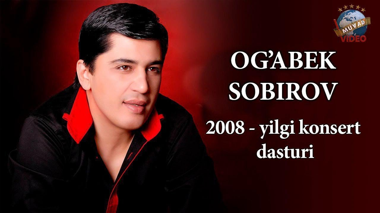Og'abek Sobirov - 2008 yilgi konsert dasturi
