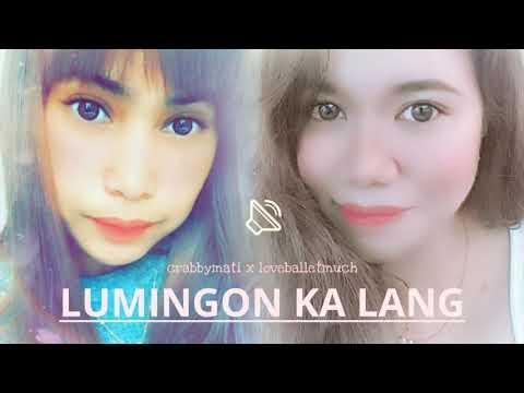 Lumingon Ka Lang | Crabbymati X Loveballetmuch Cover