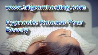 Hypnosis:Release Your Divine Beauty.You Are Endlessly Beautiful Hypnosis.--Long