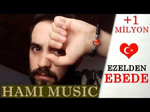 Ezelden Ebede ( Hami Erkan ) - Remix & Trap ( Ufuk Demir )