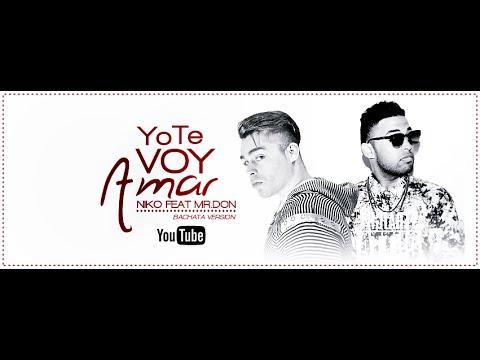 Niko Feat Mr.Don - Yo Te Voy Amar (Bachata Version)