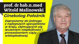 prof. dr hab.n.med Witold Stanisław Malinowski - Ginekolog Położnik - Centrum Medyczna La Vida Łódź