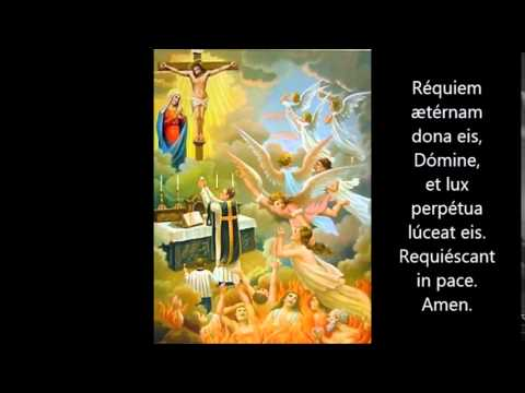 Requiem Æternam ~ Eternal Rest prayer in Latin