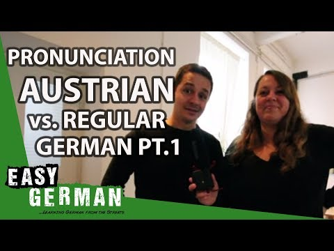 Austrian German Vs German German Part I - Easy German Pronunciation