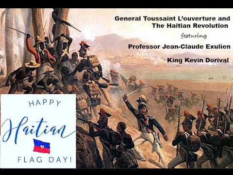 General Toussaint L'ouverture: What You Didn't Know About the Haitian Revolution