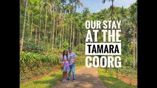 Our Stay At The Tamara Coorg March 2021