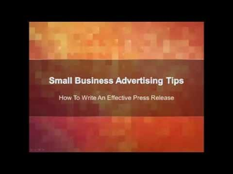 Small Business Advertising Tips | How to Write An Effective Press Release