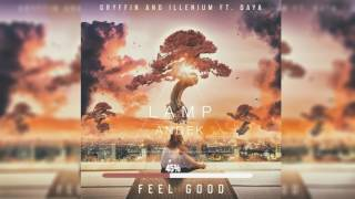 Gryffin, Illenium - Feel Good ft. Daya (Lamp Andek Remix)