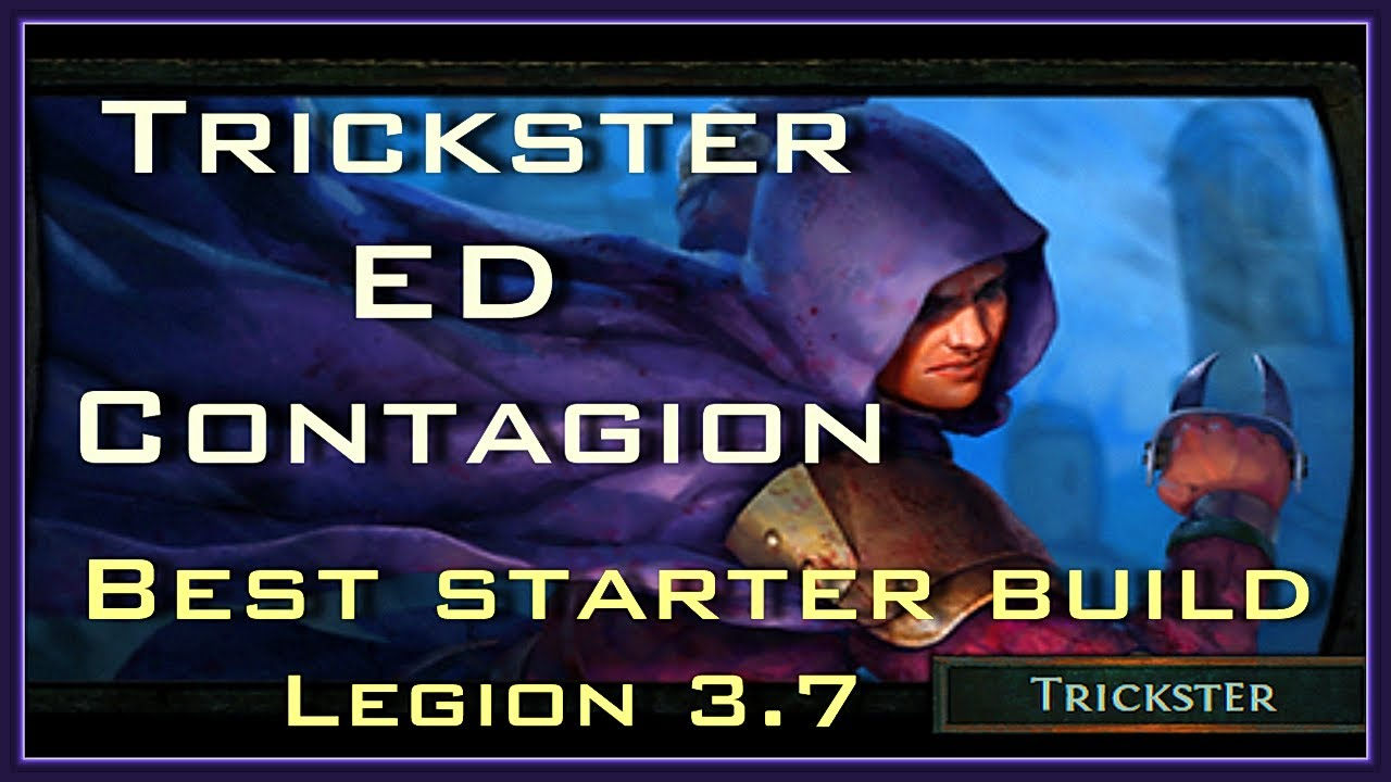 Poe 3 7 Best Starter Build 1 5 Mill DPS Trickster ED Contagion + Bane Day  10-15 Bow or not to Bow?