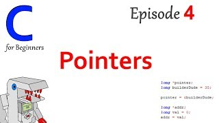 Pointers - Part 4 of C Programming for Beginners