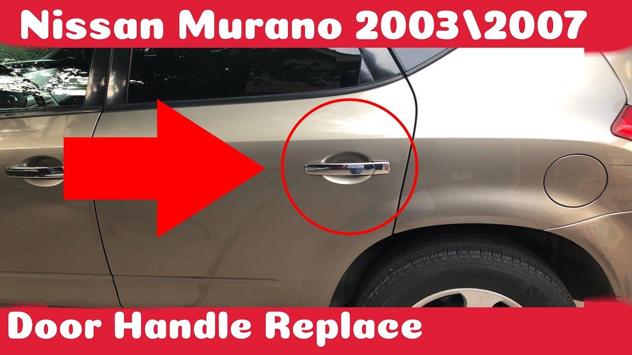 How To Replace Door Handle On Nissan Murano 2003 2007 Diy Youtube