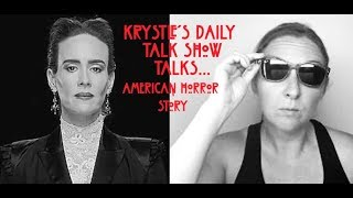 Let's Talk American Horror Story! (Sketch Comedy) Krystle's Daily Talk Show