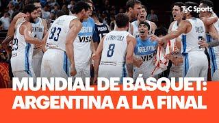 ARGENTINA, FINALISTA DEL MUNDIAL DE BÁSQUET 2019: minuto final, festejos y declaraciones