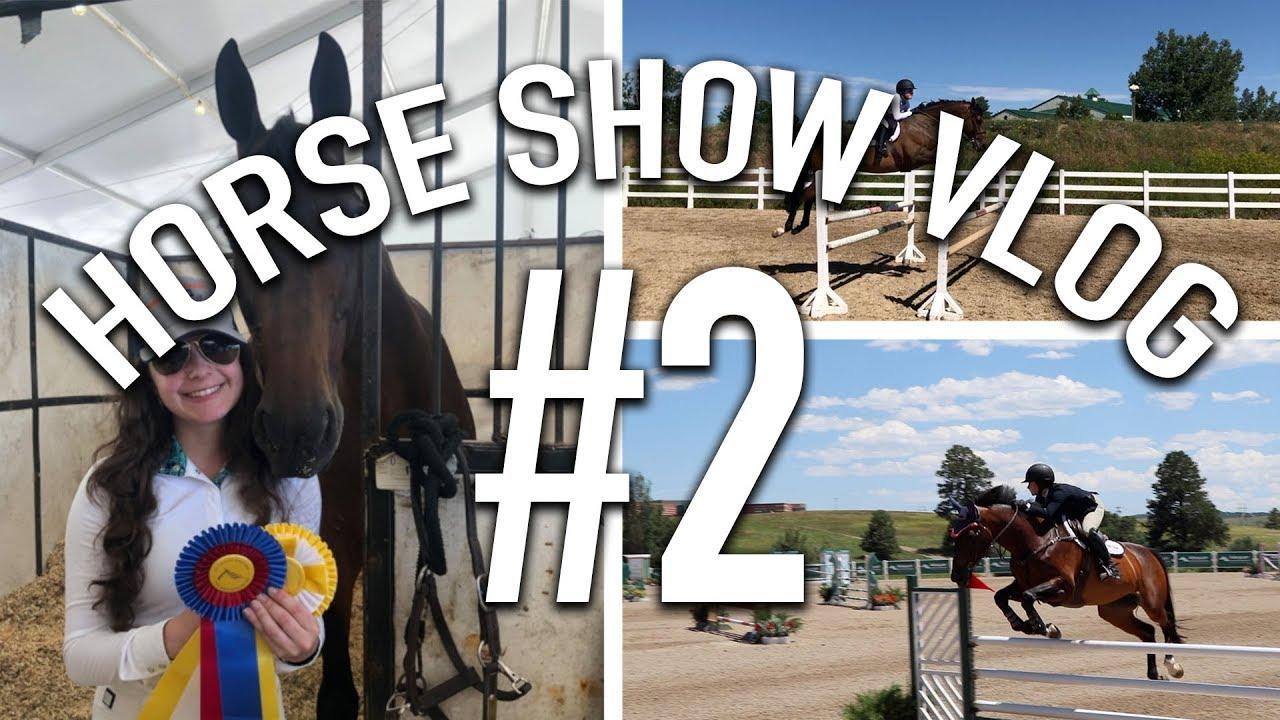 HORSE SHOW VLOG #2 // Colorado Horse Park