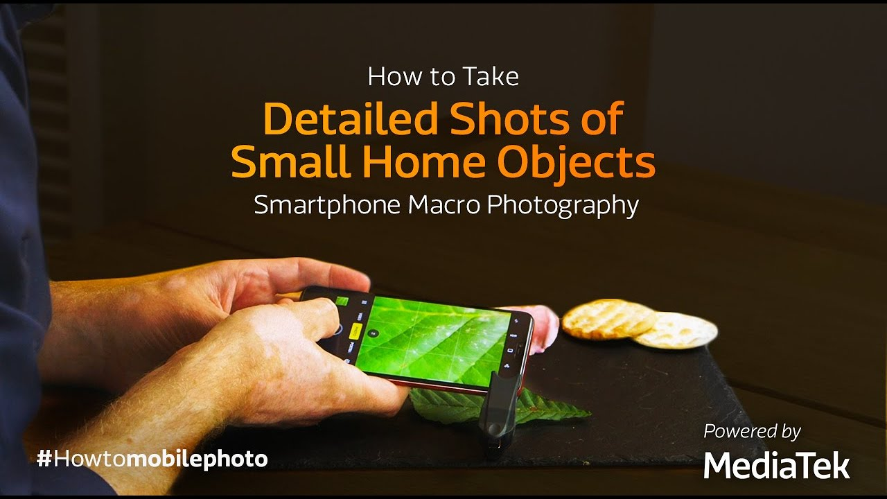How to Take Detailed Shots of Small Home Objects | Smartphone Macro Photography