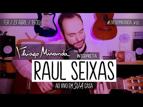 Thiago Miranda interpreta RAUL SEIXAS #LiveDoMiranda #132 #FiqueEmCasa