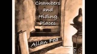 Secret Chambers and Hiding Places  (FULL Audiobook) - part 2