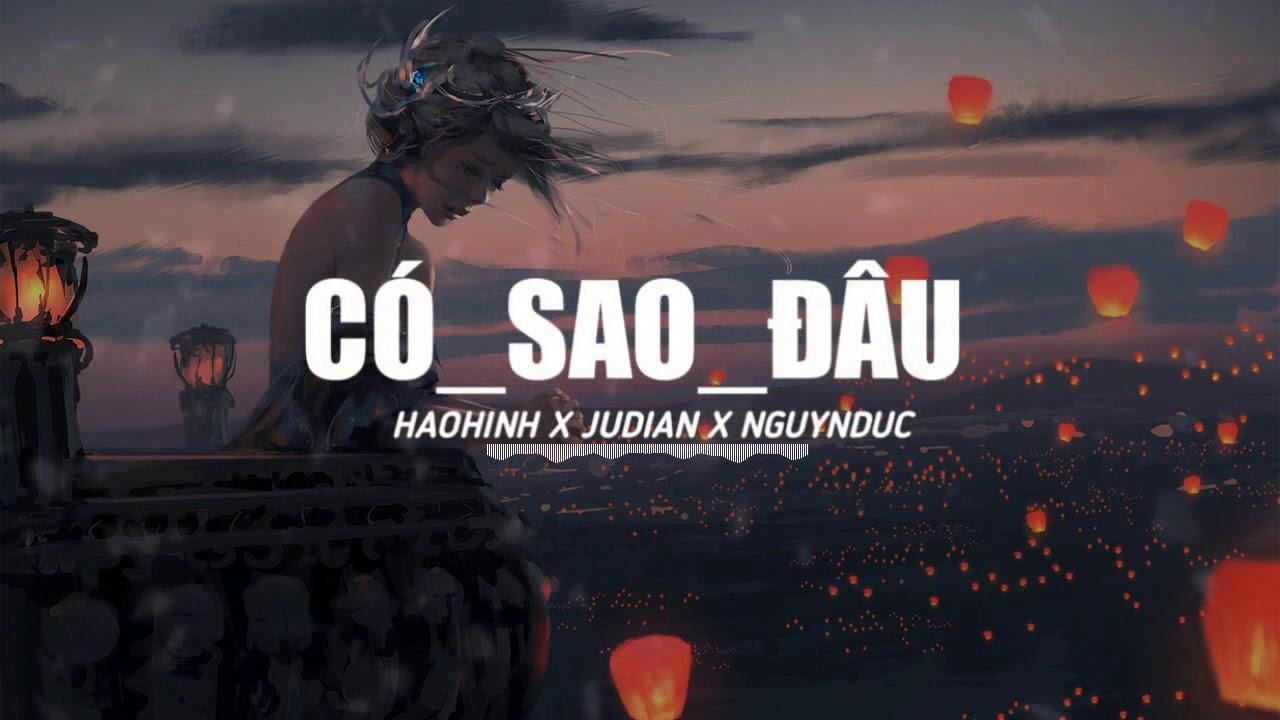 ĐÂU CÓ SAO - HAOHINH X JUDIAN X NGUYNDUC (OFFICIAL LYRIC VIDEO) #1