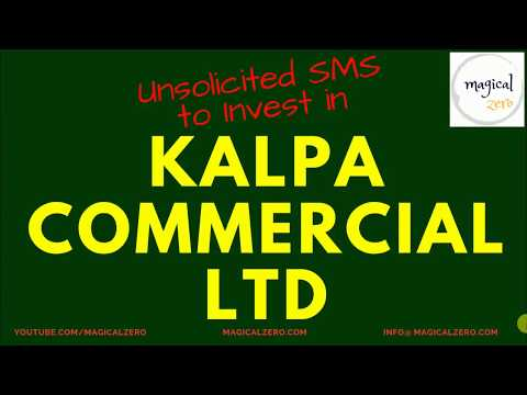 Kalpa Commercial Ltd Unsolicited & Suspicious SMS to Buy | What Fundamentals Say?