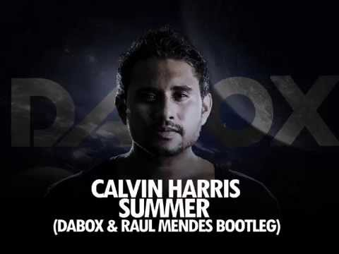Calvin Harris - Summer (Dabox & Raul Mendes Remix)